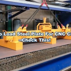 How to load steel plate for cnc cutting system - battery lift magnets