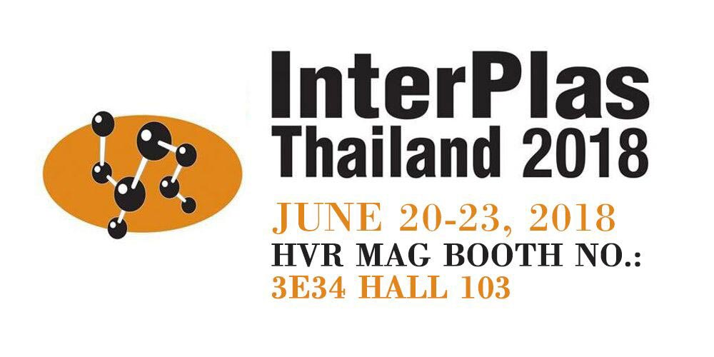 HVR MAG Will Be Attending the InterPlas Thailand 2018 Exhibition