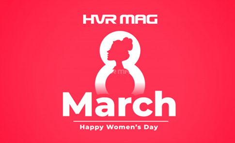 8th March - Happy International Women's Day from HVR MAG